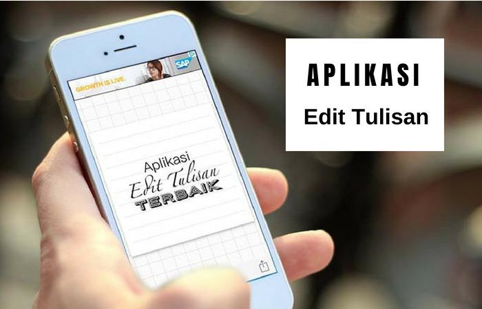 17 Aplikasi Edit Tulisan Foto Terbaik Untuk Android, Iphone, Dan Pc