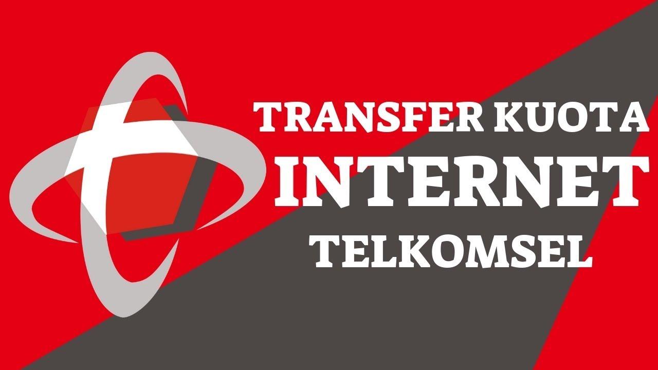 Cara Transfer Kuota Telkomsel Terbaru